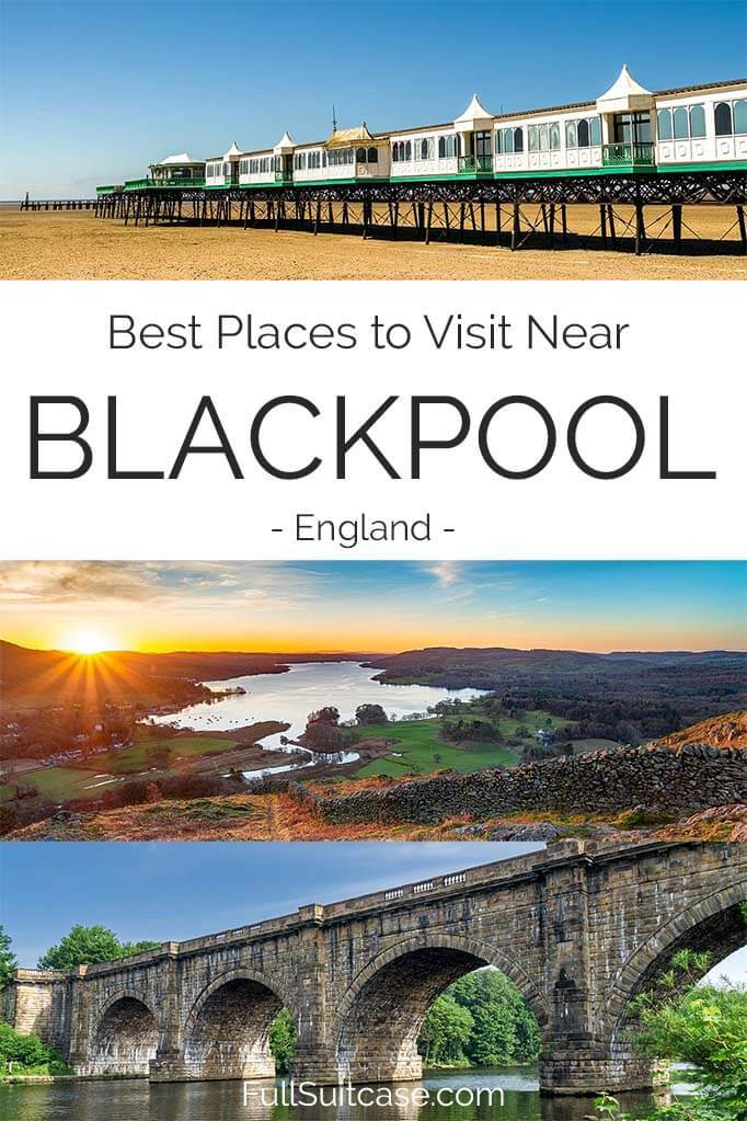 Places to go from Blackpool in England - Blackpool day trip ideas, map, and insider tips