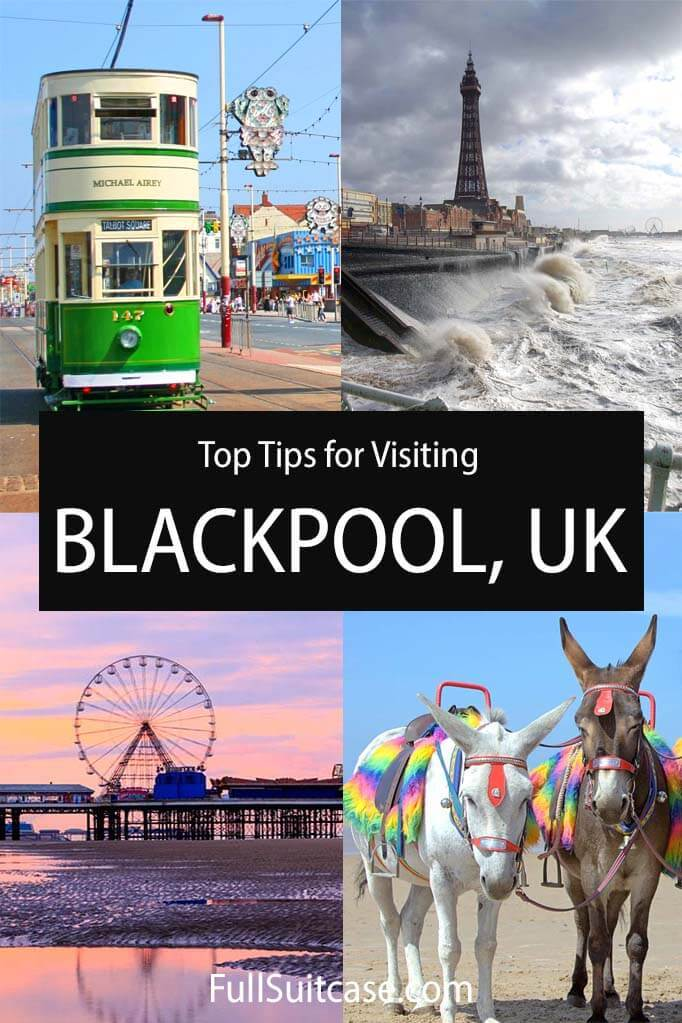 Travel tips and info for visiting Blackpool UK