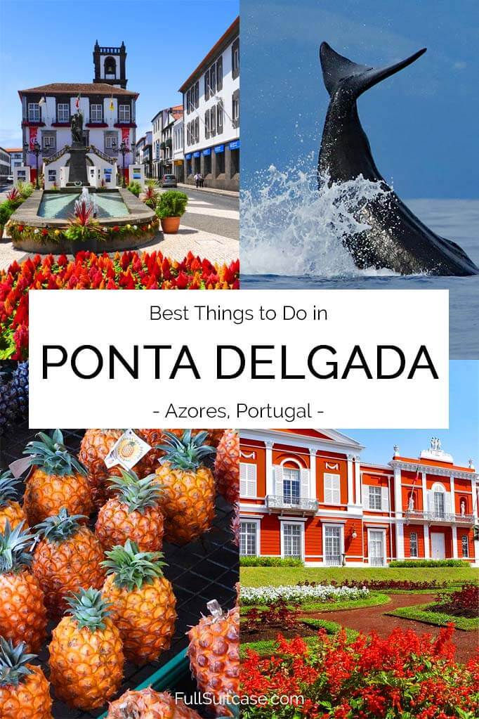 What to do in Ponta Delgada on Sao Miguel island in the Azores, Portugal