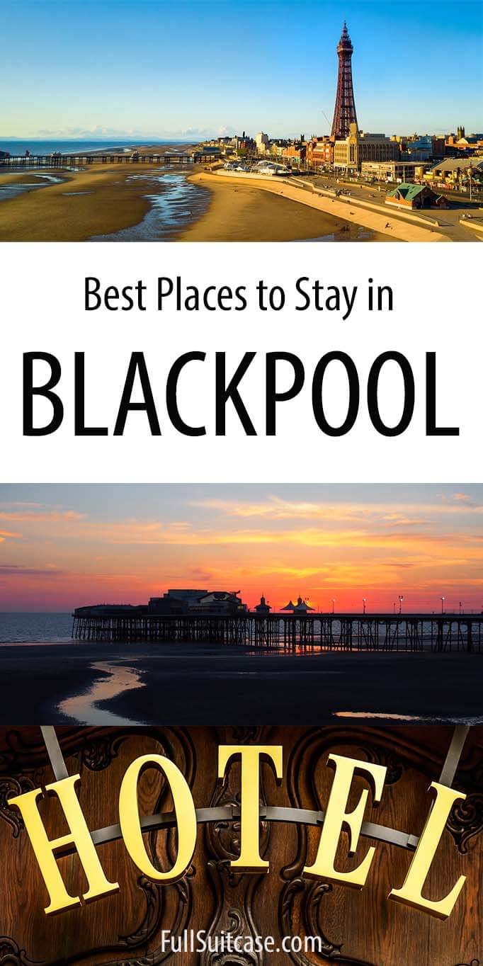 Blackpool hotels guide - best places to stay in Blackpool UK