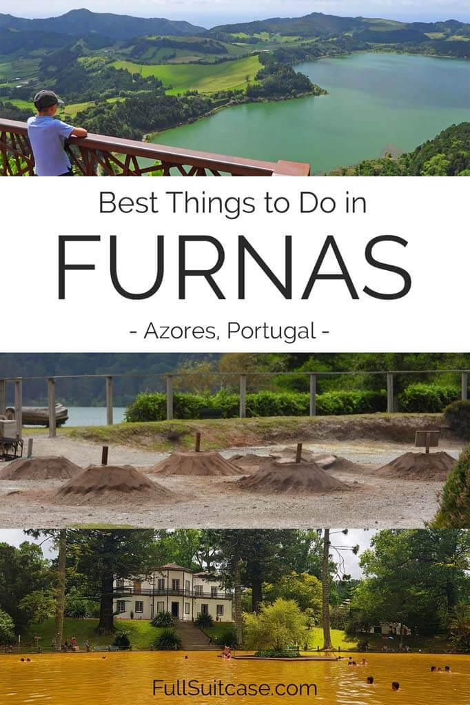 Complete guide to visiting Furnas in the Azores