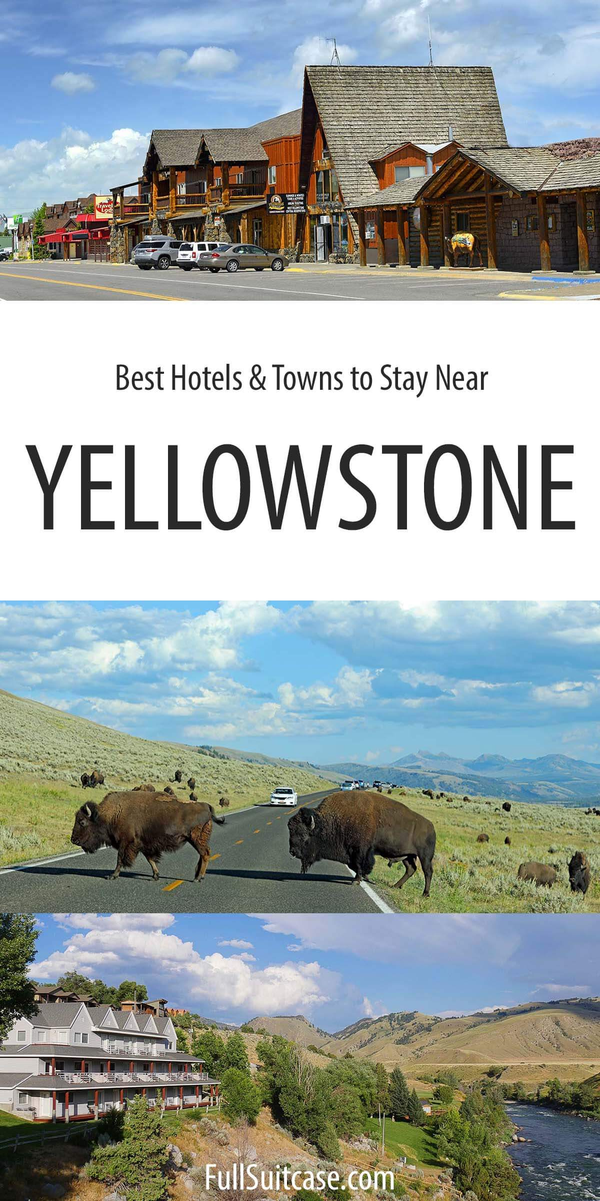 Best hotels and towns to stay near Yellowstone National Park
