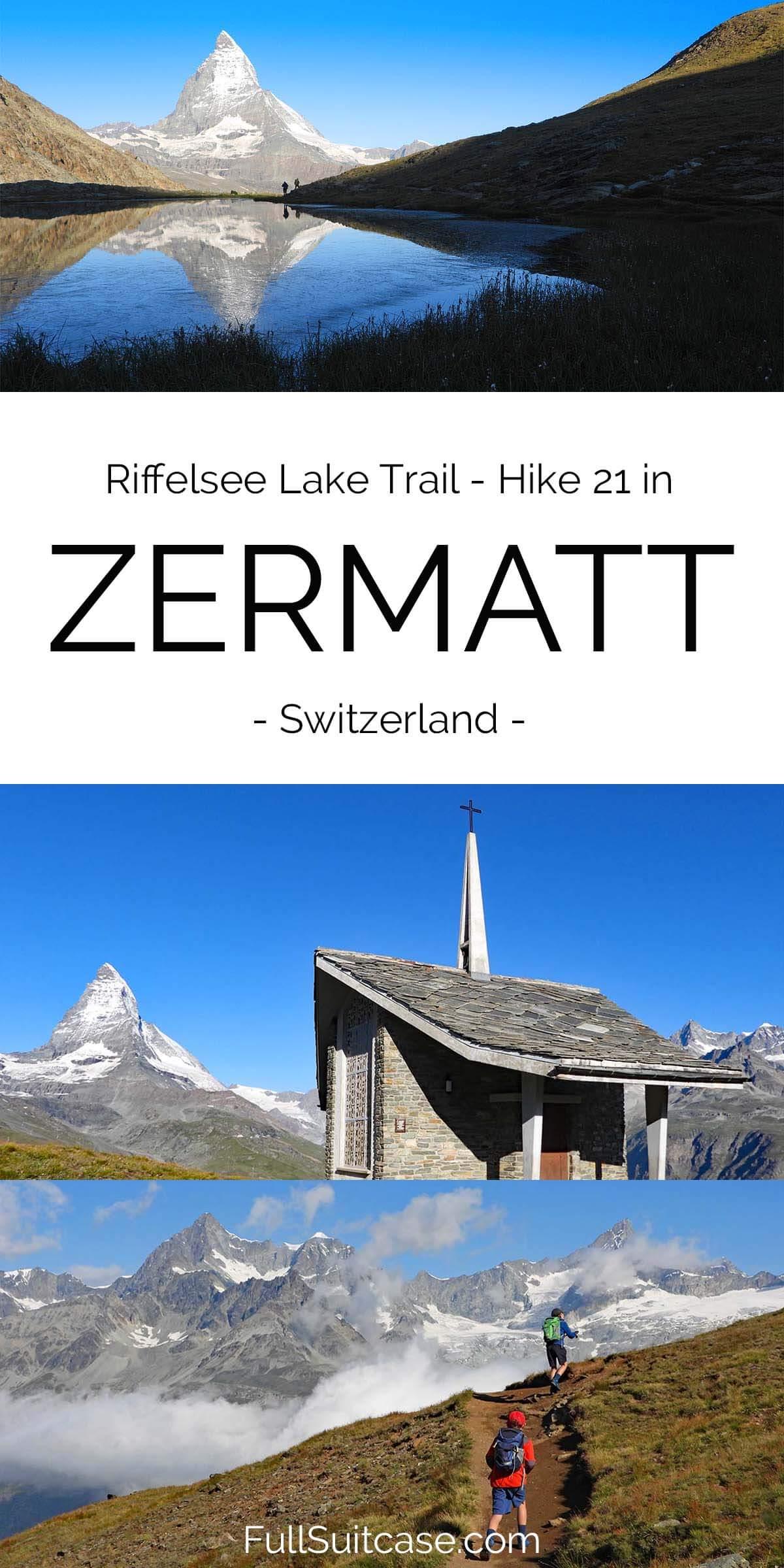 Riffelsee Lake Trail - one of the best easy hikes in Zermatt, Switzerland